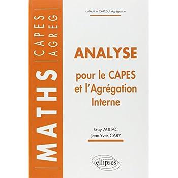 Analyse pour le Capes et l'Agrégation interne