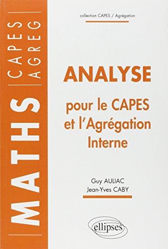Analyse pour le Capes et l'Agrégati...