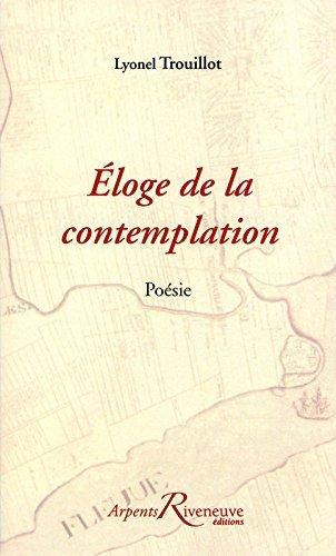 Eloge De La Contemplation [Pdf/ePub] eBook