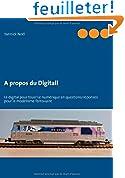 A Propos Du Digital!