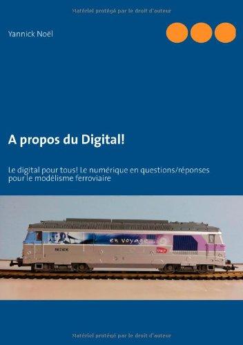 A Propos Du Digital! par Yannick Noel