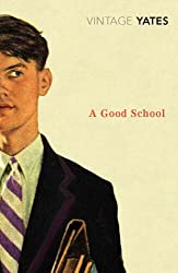 A Good School (Vintage Classics)