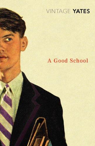 A Good School (Vintage Classics)