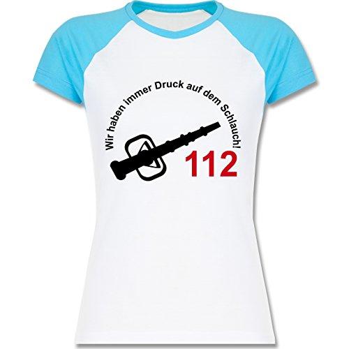 Feuerwehr - Wir haben immer Druck auf dem Schlauch - zweifarbiges Baseballshirt / Raglan T-Shirt für Damen Weiß/Türkis
