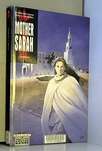 Mother Sarah, tome 4 : Sacrifices