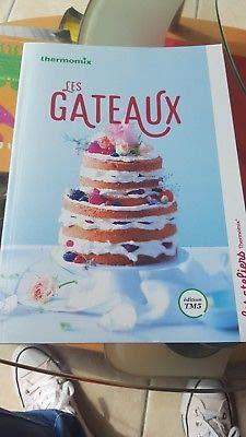 LES GATEAUX Collection Les Ateliers Thermomix par THERMOMIX