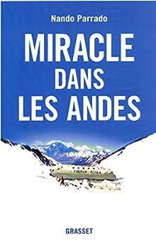 Miracle dans les Andes (Documents Etrangers)