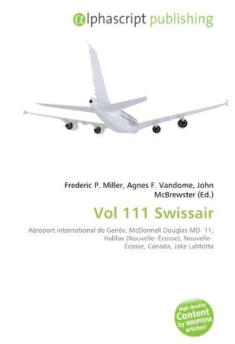 Vol 111 Swissair: Aéroport international de Genèv, McDonnell Douglas MD- 11, Halifax (Nouvelle- Écosse), Nouvelle-  Écosse, Canada, Jake LaMotta