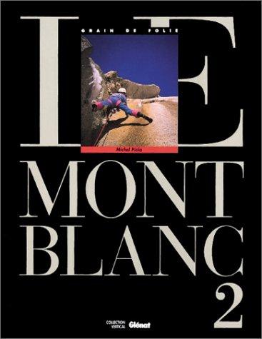 Le Mont-Blanc, tome 2