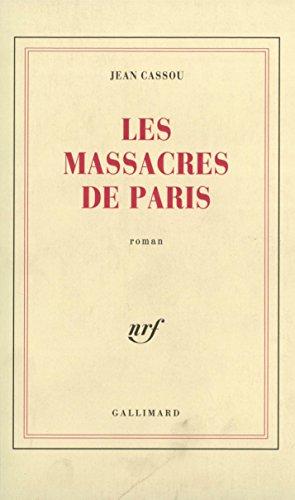 Jean Cassou - Les Massacres de Paris sur Bookys