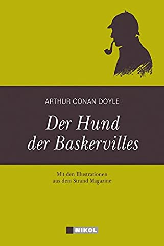 Sherlock Holmes: Der Hund der Baskervilles: Mit Illustrationen aus dem