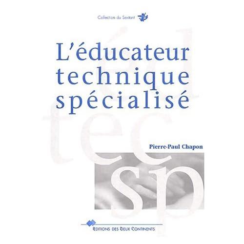 L'éducateur technique spécialisé