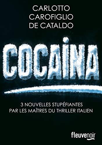 Cocaina par Massimo CARLOTTO