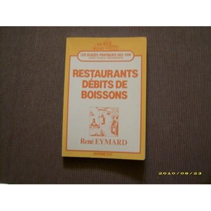 Guide pratique restaurants débits de boissons (Les Guides pratiques des C.H.R.)