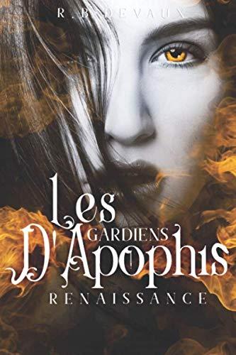 Les Gardiens d'Apophis Renaissance