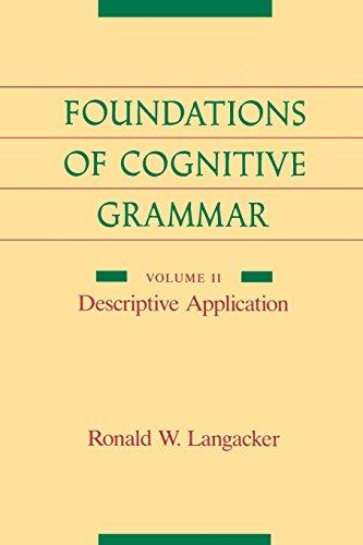 Foundations of Cognitive Grammar: Volume II: Descriptive Application: Descriptive Application v. 2 por Ronald Langacker