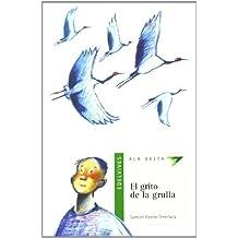 El grito de la grulla (Ala Delta (Serie Verde))