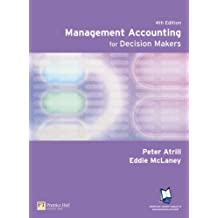 Online Course Pack: Management Accounting for Decision Makers with OneKey CourseCompass Access Card Atrill: Management Accounting for Decision Makers 4e