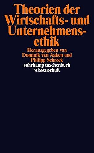 Theorien der Wirtschafts- und Unternehmensethik (suhrkamp taschenbuch wissenschaft)