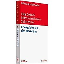 Erfolgsfaktoren des Marketing (Vahlens Kurzlehrbücher)
