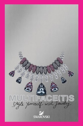 (Multifacets: Swarovski: Style Yourself with Jewelry)