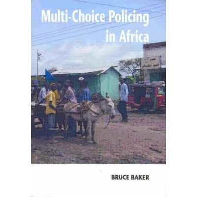 -multi-choice-policing-in-africa-by-bruce-baker-jan-2008