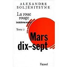 La Roue Rouge, tome 2 : Mars 17