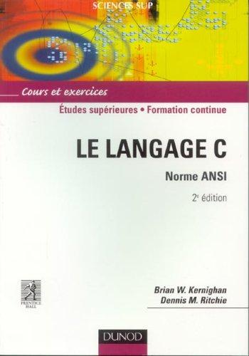 Le langage C, Norme ANSI par Brian W. Kernighan