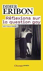 Réflexions sur la question gay
