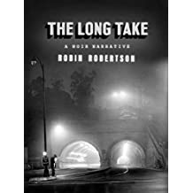 The Long Take: A Noir Narrative