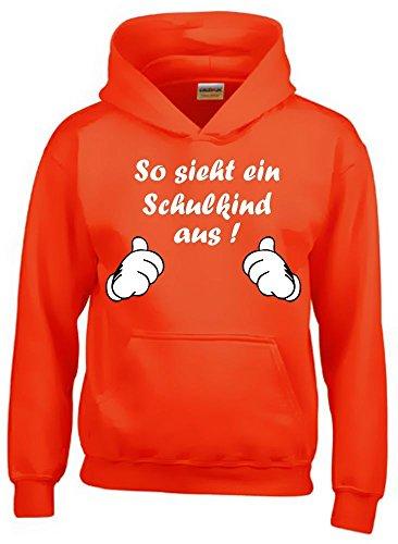 So sieht ein Schulkind aus ! Sweatshirt mit Kapuze HOODIE ORANGE, Gr.128cm
