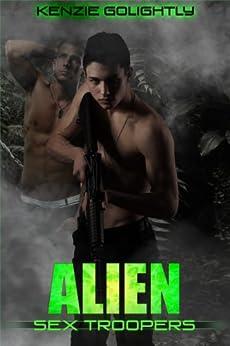 Alien Sex Troopers (Gay Alien Tentacle Erotica) (English Edition) par [Golightly, Kenzie]