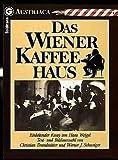 Das Wiener Kaffeehaus. Einleitender Essay von Hans Weigel.
