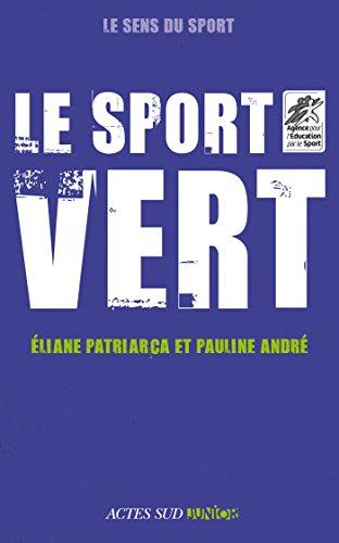 Le sport vert (Le sens du sport) par Eliane Patriarca