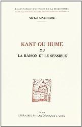 Kant ou Hume : la Raison et le Sensible