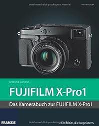 Kamerabuch Fujifilm X-Pro1 von Antonino Zambito (12. November 2012) Gebundene Ausgabe