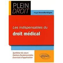 Les Indispensables du Droit Médical