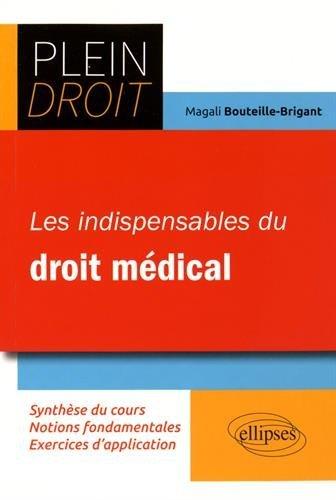 Les Indispensables du Droit Médical par Magali Bouteille