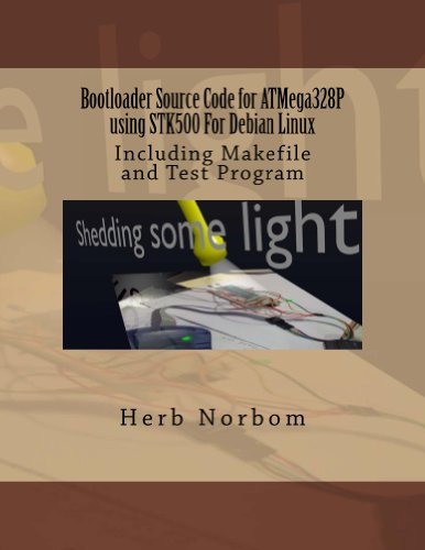 Bootloader Source Code for ATMega328P using STK500 For Debian Linux (English Edition)