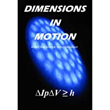 Dimensions in Motion (English Edition)