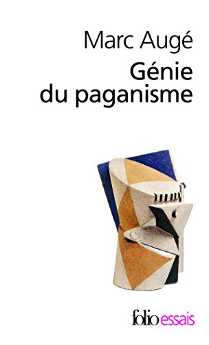 Génie du paganisme par Marc Augé