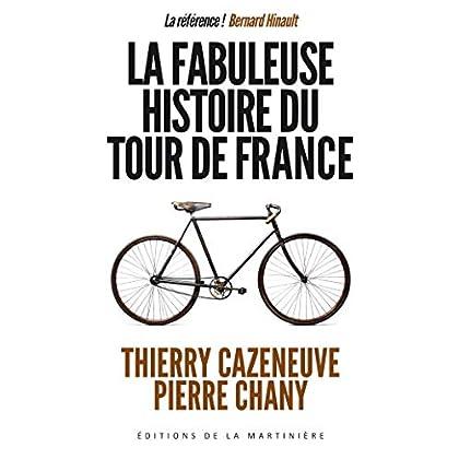 La fabuleuse histoire du Tour de France (NON FICTION)