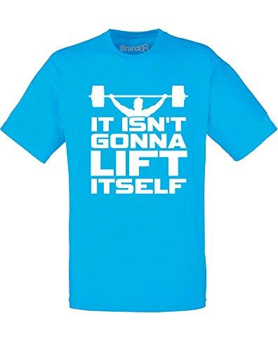 Brand88 - It Isn't Gonna Lift Itself, Mann Gedruckt T-Shirt Azurblau/Weiß
