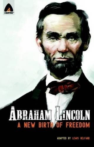 abraham-lincoln-from-the-log-cabin-to-the-white-house-campfire-heroes-line