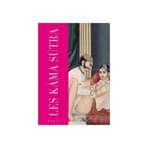 Les Kâma Sûtra de Vâtsyâyana,Richard Burton (Traduction) ( 8 octobre 2009 )