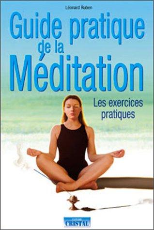 Guide pratique de méditation par Léonard Ruben