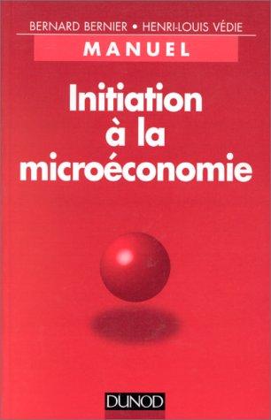 Initiation à la microéconomie : Manuel