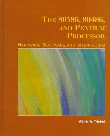 the-80386-80486-and-pentium-microprocessor-hardware-software-and-interfacing