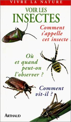 Voir les insectes