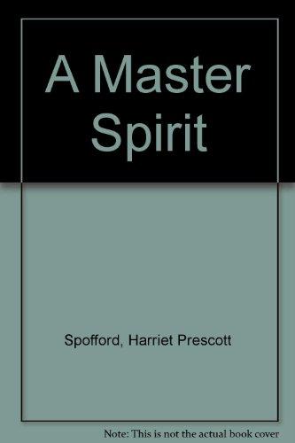 A Master Spirit